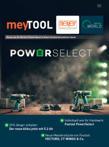 meyTOOL 8 Kundenmagazin World of Festool Basel